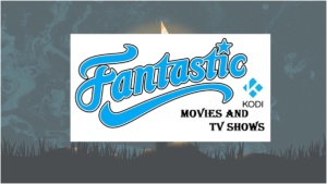 Fantastic on Kodi
