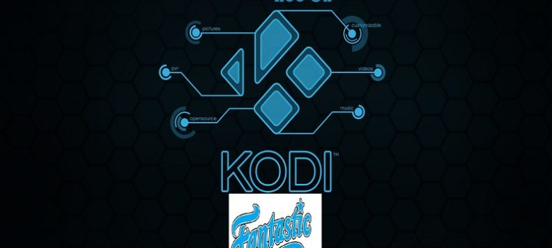 How to Install Fantastic on Kodi Guide