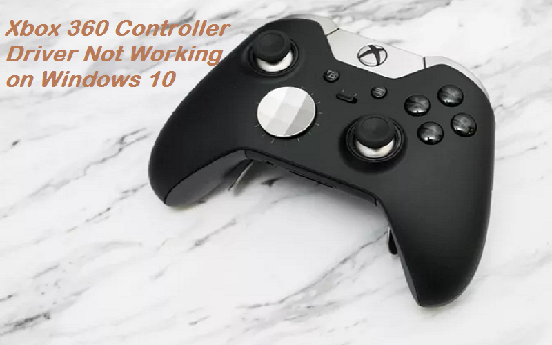 How To Fix Xbox 360 Controller Driver Not Working On Windows 10
