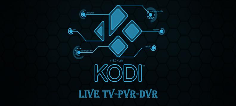 How To Setup Kodi V18.0 Leia On Live TV-PVR-DVR