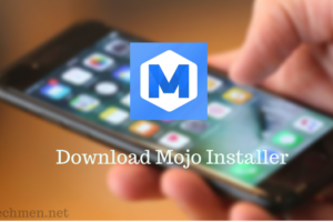Download Mojo Installer For iOS 11 and iOS 10 Without Jailbreak
