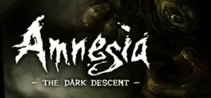 Amnesia: The Dark Descent: