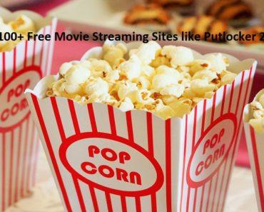 Best 100+ Free Movie Streaming Sites like Putlocker 2019