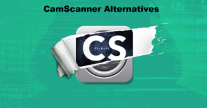 CamScanner Alternatives 2020